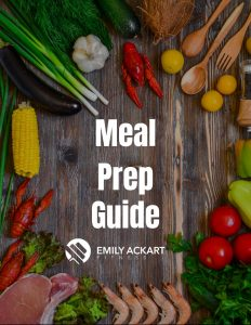 Emily Ackart Fitness and Nutrition Meal Prep Guide