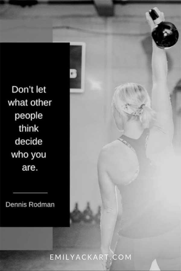 Dennis Rodman Motivational Quote About Positive Mindset