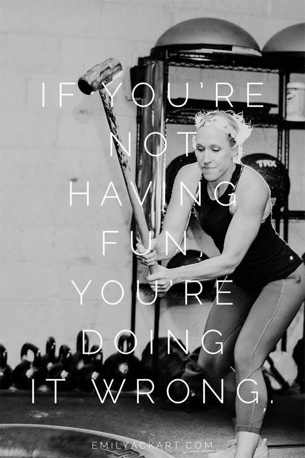 Quote to get inspired to have fun working out